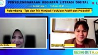 Cara Dapatkan Cuan Menjadi Youtuber Dalam Webinar Literasi Digital 2021 Sumsel